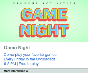 Game Night at the Crossroads every Friday from 6:00 p.m to 8:00 p.m. Free to play
