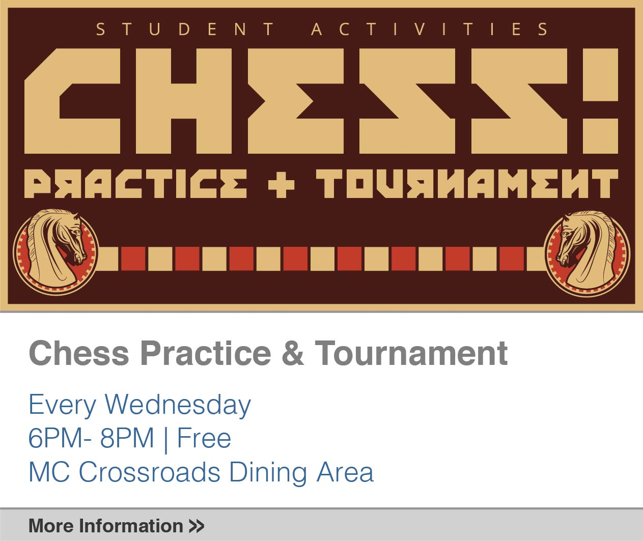 Chess Practice and Tournament Every Wednesday 6pm-8pm Free, MC Crossroads Dining Area